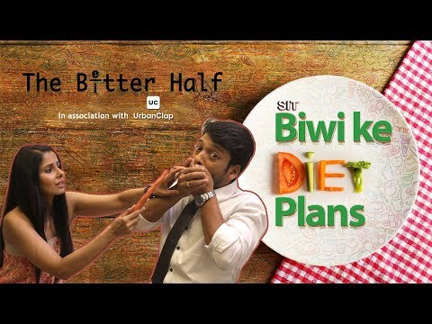 SIT | The Better Half | BIWI KE DIET PLANS | EP 08