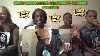 ANGRY GRANDPA RUINS CHRISTMAS! (PS4 PRANK) Reaction!!