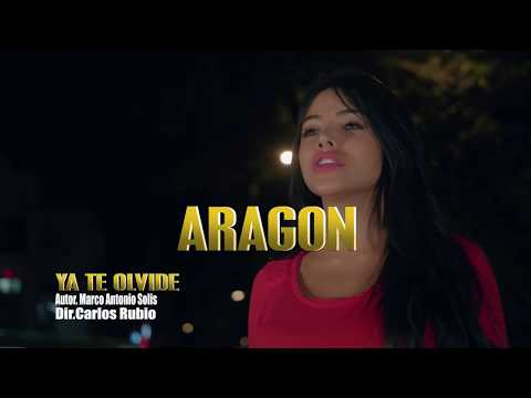 Ya Te Olvide -  Aragon. (Video Oficial)