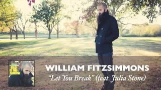 Play Let You Break (feat. Julia Stone)
