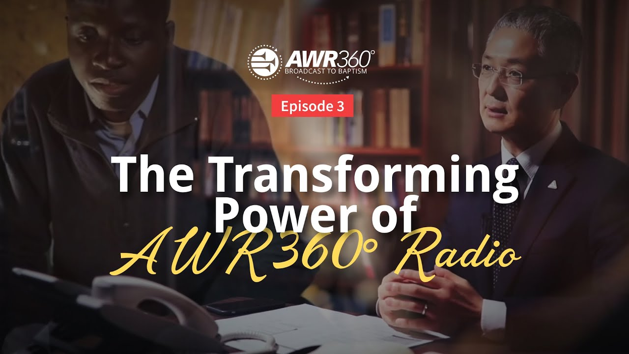 video thumbnail for AWR360° Broadcast to Baptism – Episode 3