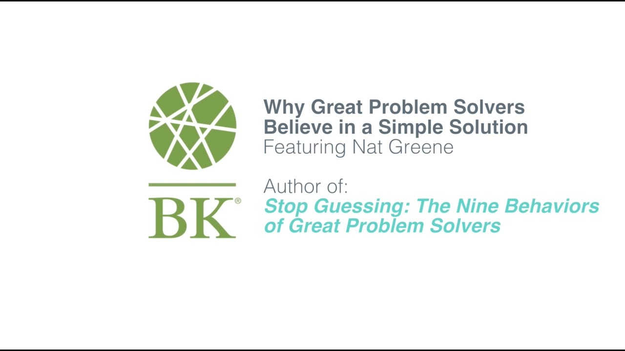 stop guessing why great problem solvers go simple stop guessing why great problem solvers go simple
