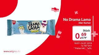 Angebote 18.07-24.07.2019 - No Drama Lama - SELGROS Cash & Carry