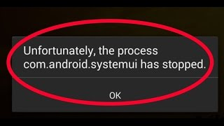 حل مشكلة process com.android.systemui has stopped في الاندرويد | how to fix