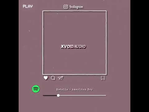 Américan Boy | Edit Audio