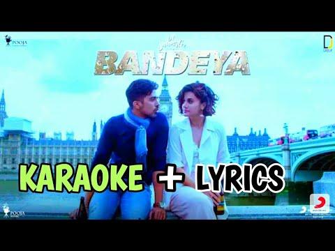 bandeya---arijit-singh---karaoke-with-lyrics-|-dil-juunglee-|-taapsee-pannu