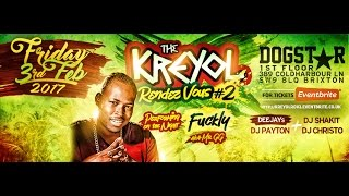 Fuckly Teaser for The Kreyol RDV #2 (London Performance - February 2017)