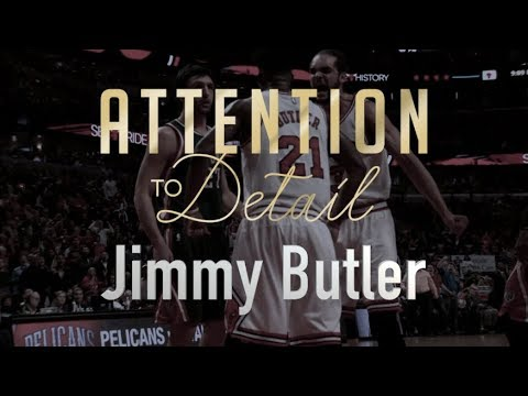 Attention to Detail: Jimmy Butler