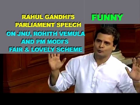 Rahul Gandhi SPEECH in Parliament on JNU, Rohith Vemula and PM Modi's Fair and Lovely Scheme| FUNNY