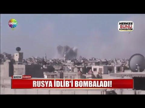 Rusya İdlib'i bombaladı!