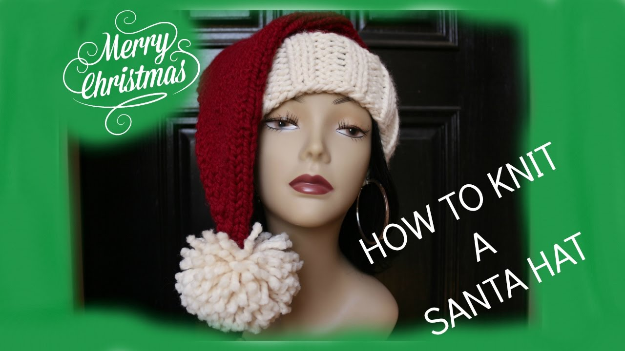 How to Knit a Santa Hat In a Few Hours - YouTube
