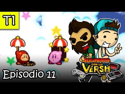 Jugando con la Versh - T1, E11: Kirby Super Star - Parte 3