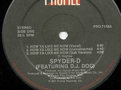 Spyder-D Featuring D.J. Doc - Ya Like Me Now (Dub)