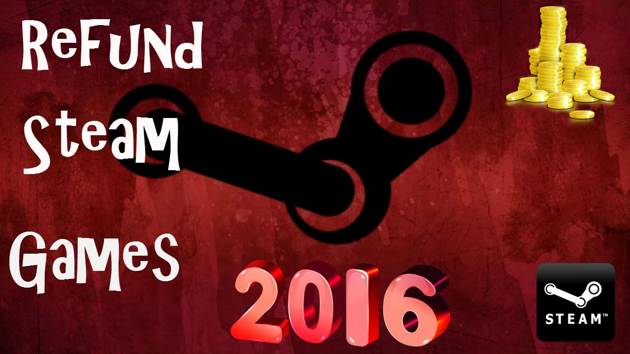 how to refund steam games 2016