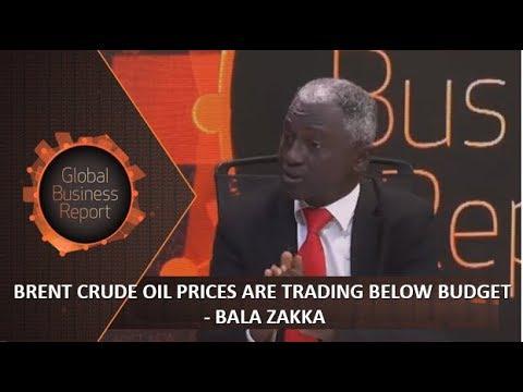 Brent crude oil prices are trading below Nigeria's budget Benchmark - Bala Zakka