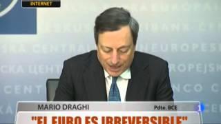 """""""El Euro es irreversible"""""""
