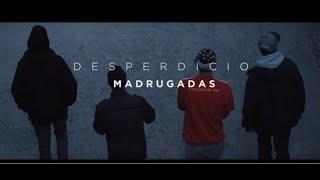 KDV DESPERDICIO MADRUGADAS VIDEOCLIP OFICIAL