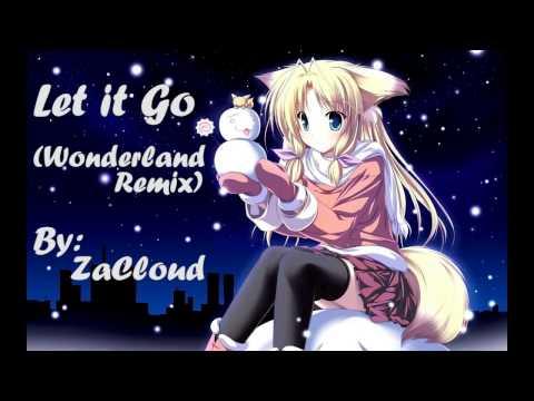Let it Go (Wonderland Remix) by ZaCloud