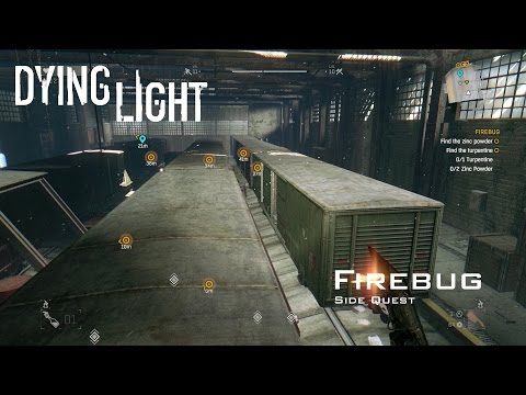 Dying Light - Firebug - Side Quest