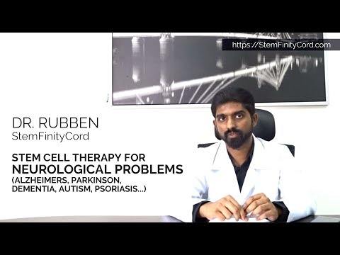 Stem cell therapy for neurological issues (Alzheimer, Parkinson, dementia, autism, psoriasis)