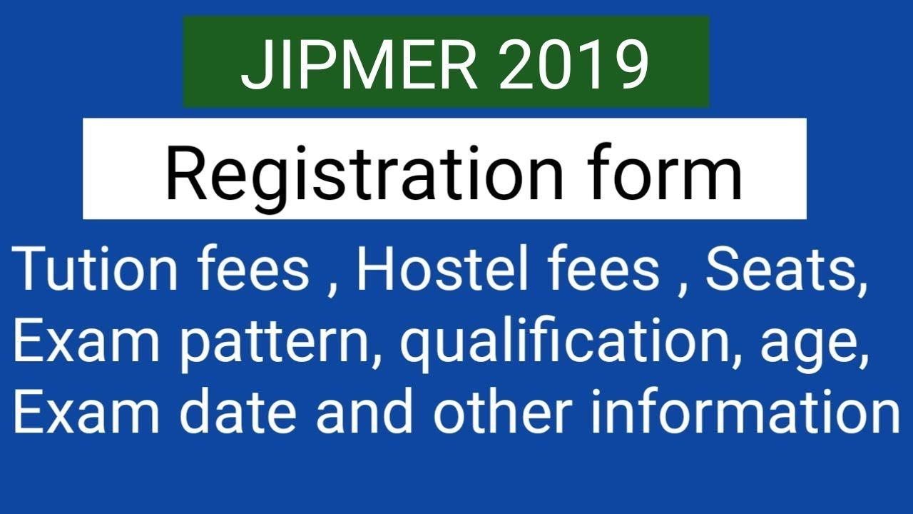 JIPMER 2019 Registration form started?