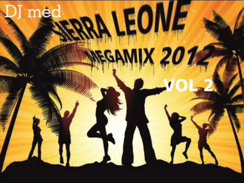 (SIERRA LEONE MUSIC 2012) BEST OF SALONE MEGAMIX VOL 2 by DJ MED (piornia)