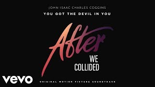John Isaac Charles Coggins - You Got The Devil In You (From