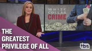 White Collar Crime | December 5, 2018 Act 2 | Full Frontal on TBS