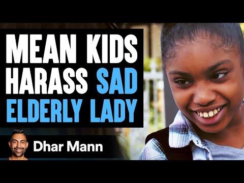 Mean Kids Harass Sad Elderly Woman, What Happens Next Is Shocking   Dhar Mann