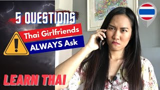 Thai Girlfriends Be Like.... | Learn Thai from Her Questions!