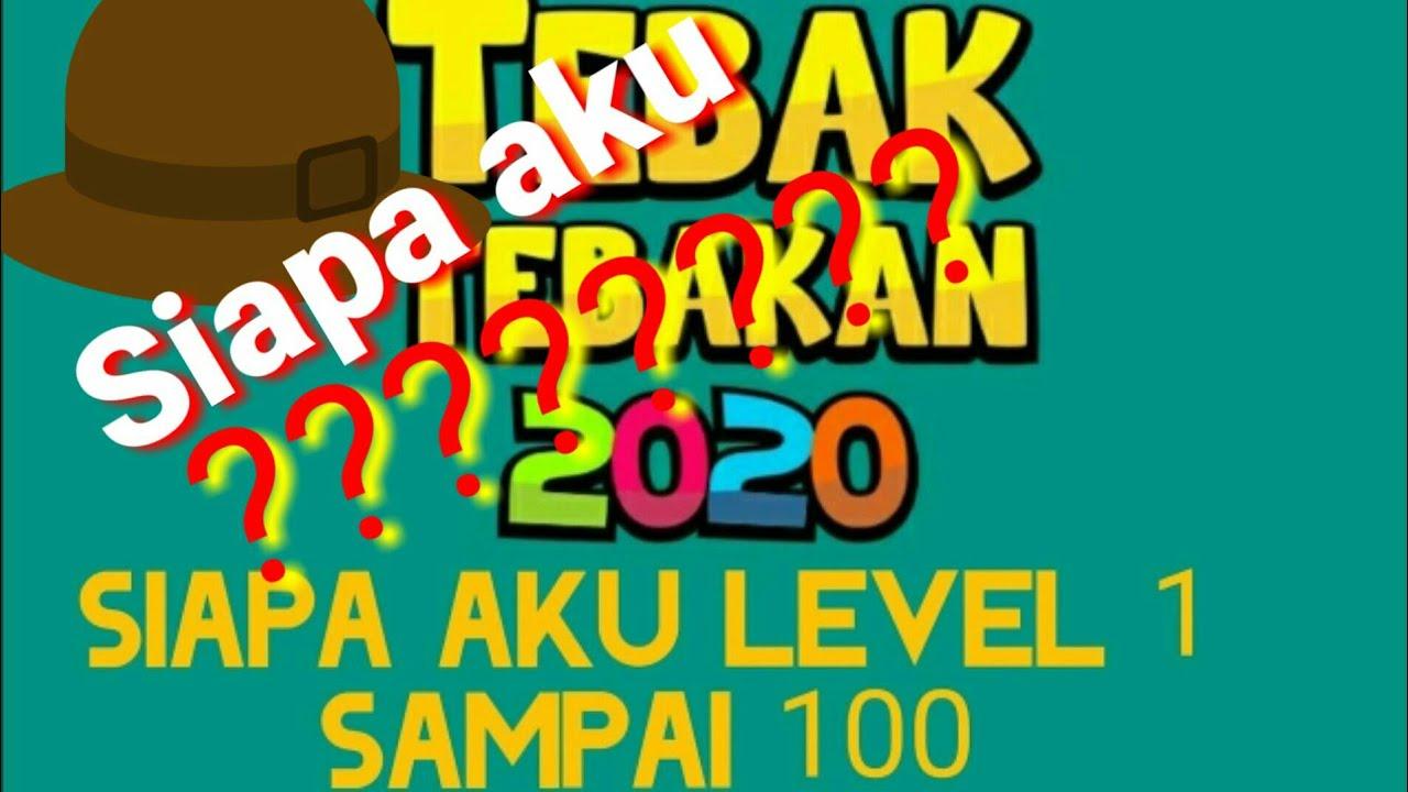 Kunci Jawaban Game Tebak Tebakan 2020 Siapa Aku Level 1 100 Youtube