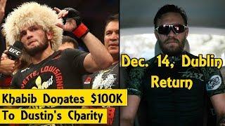 Conor McGregor Reveals UFC Return Date | Khabib Donates $100K to Dustin Poirier's Charity | Masvidal