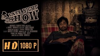 A Late Night Show| New Period Thriller Short Film| 2018