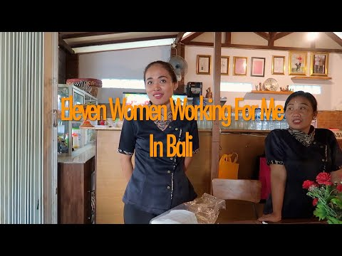 Eleven Women Working For Me In Bali