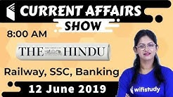 8:00 AM - Daily Current Affairs 12 June 2019 | UPSC, SSC, RBI, SBI, IBPS, Railway, NVS, Police