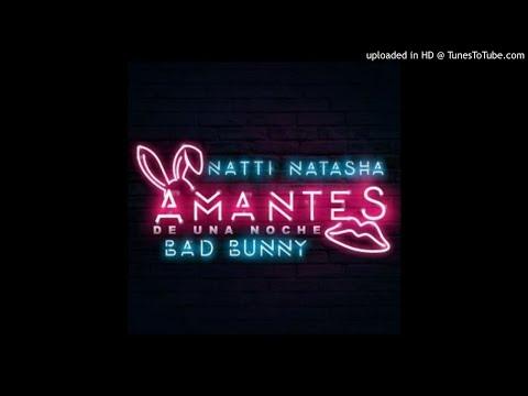 Natti Natasha ❌ Bad BunnyAmantes de Una Noche (Audio Oficial)