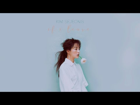 SEJEONG - IF I LEAVE (ft. U Sung Eun) // TRADUCIDA AL ESPAÑOL