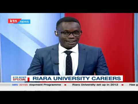 Riara University careers discussion | KTN News Special(part two)