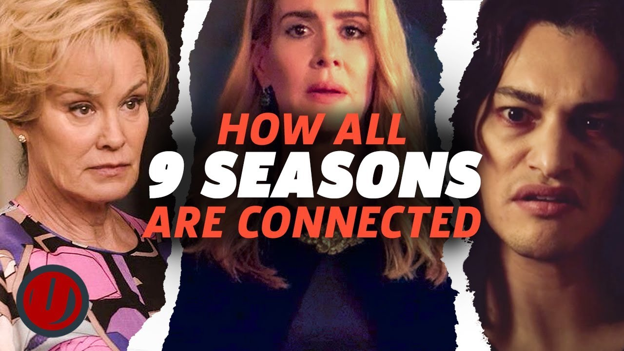 How All 9 Seasons Of American Horror Story Are Connected Youtube