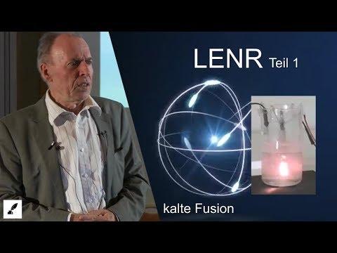 LENR Teil 1 - Revolutionäre Energietechnologie der Zukunft - Adolf Schneider