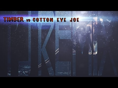 Cotton Eye Joe vs Timber  The Hum vs I Like To Move It TJ Remix
