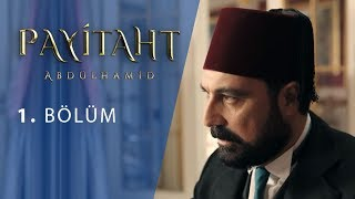 Payitaht Abdülhamid 1.Bölüm