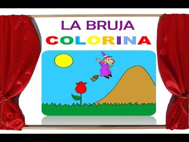 La Bruja Colorina - Cuento Infantil