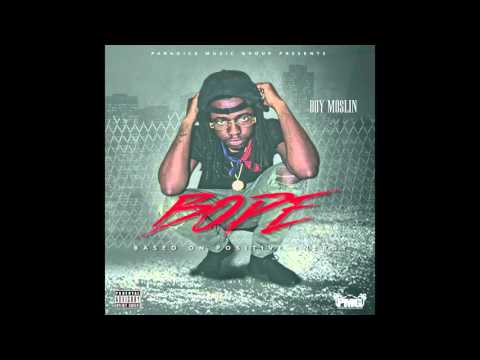 Boy Moslin - BOPE Full Mixtape (Download On Datpiff)