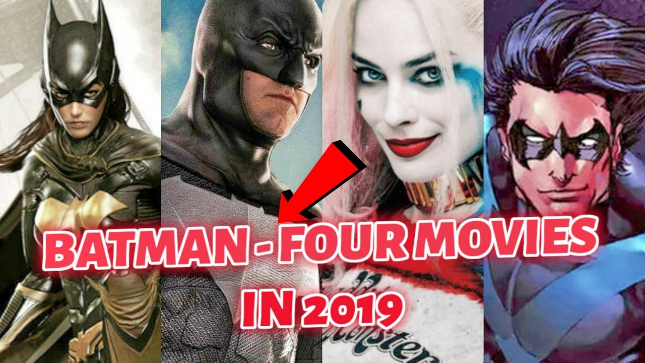 BATMAN Four LIVE-ACTION Movies In 2019