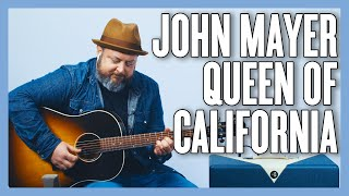 John Mayer Queen Of California Guitar Lesson + Tutorial