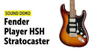 Fender Player HSH Stratocaster - Sound Demo (no talking)