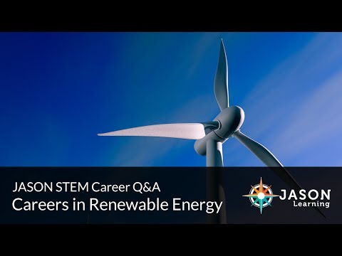 Careers in Renewable Energy: JASON STEM Career Q&A (1:30pm program)