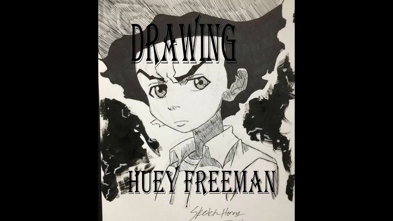 Huey Freeman Drawings