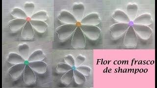 Diy – Flor com frasco de shampoo – Reciclagem
